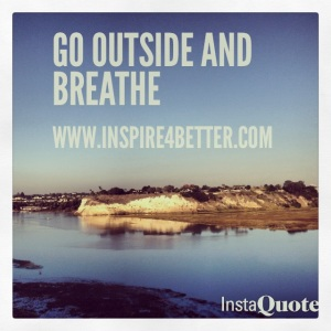 Get Outside and Breathe