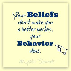 behavior not beliefs